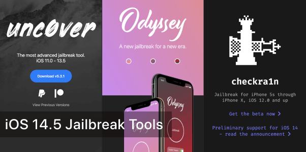 iOS 14.5 Jailbreak Tools